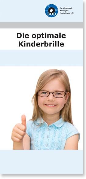 Die optimale Kinderbrille (ca. 55 St.)