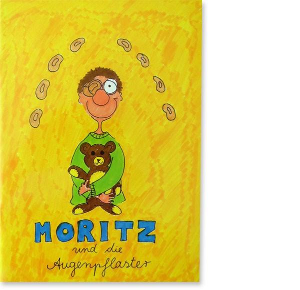 """Buch """"Moritz und die Augenpflaster"""""""